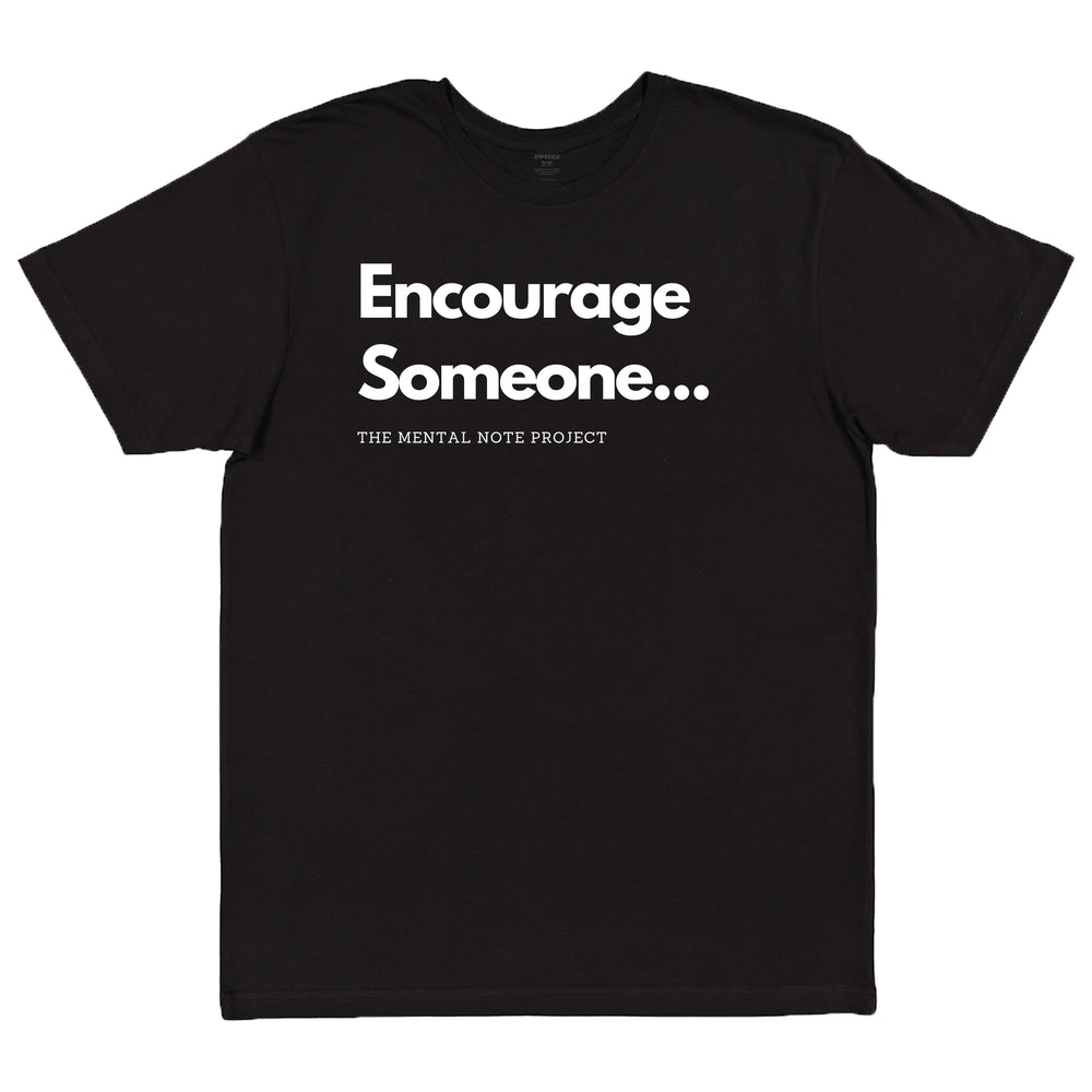 Encourage Someone Black Adult Unisex Short Sleeve Tee
