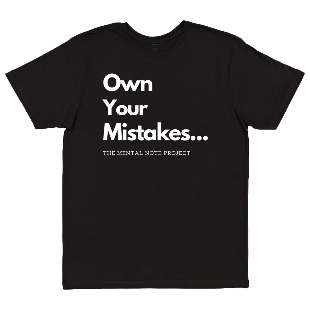 Own Your Mistakes Black Adult Unisex Short Sleeve Tee