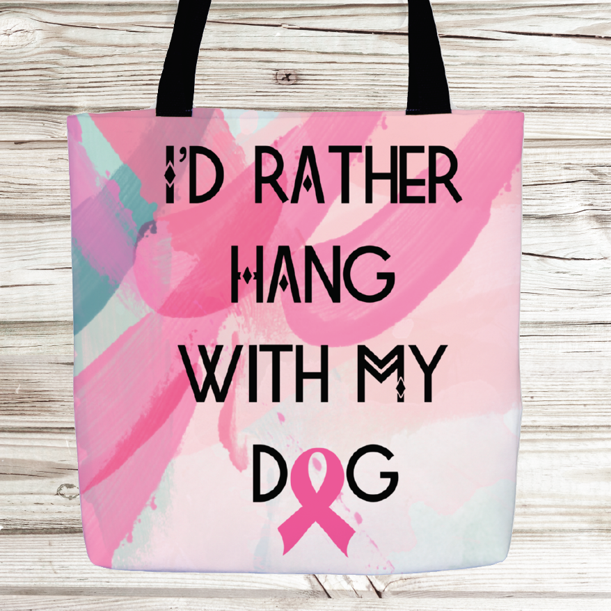 Rather Hang with my Dog tote
