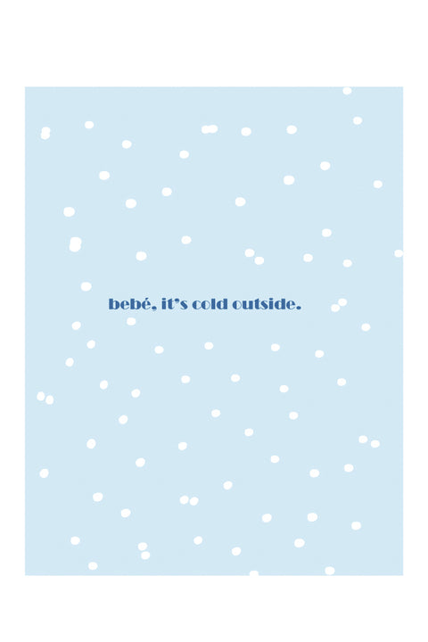 Bebe it's cold outside card