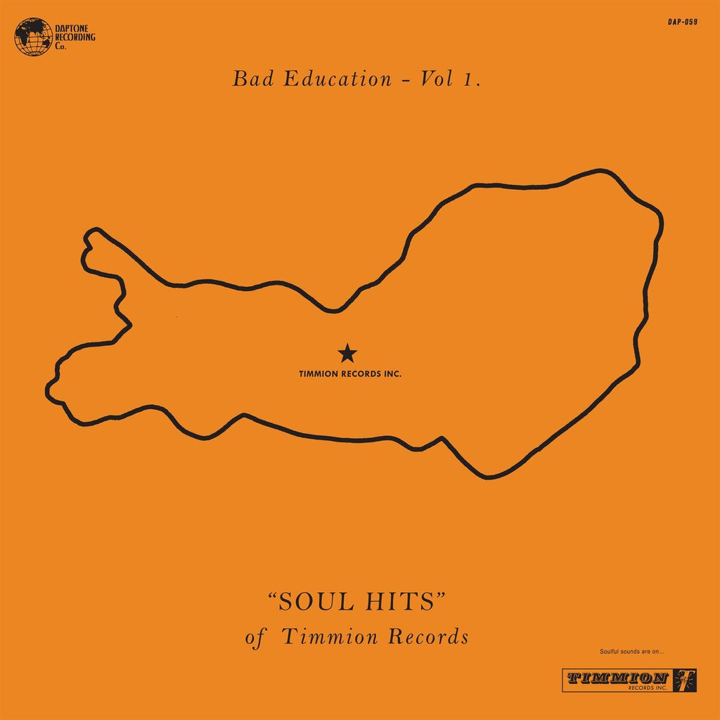 Bad Education Vol 1. Soul Hits of Timmion Records