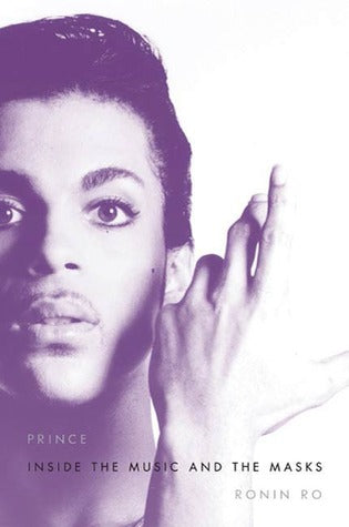 Prince 1958-2016 - Inside the Music and the Masks