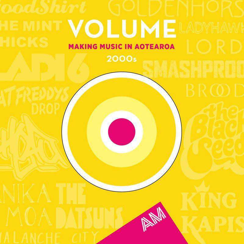 Volume: Making Music In Aotearoa 2000s - Flying Out
