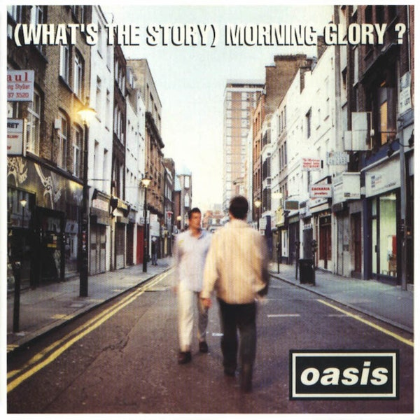 (What's The Story) Morning Glory (Remaster)