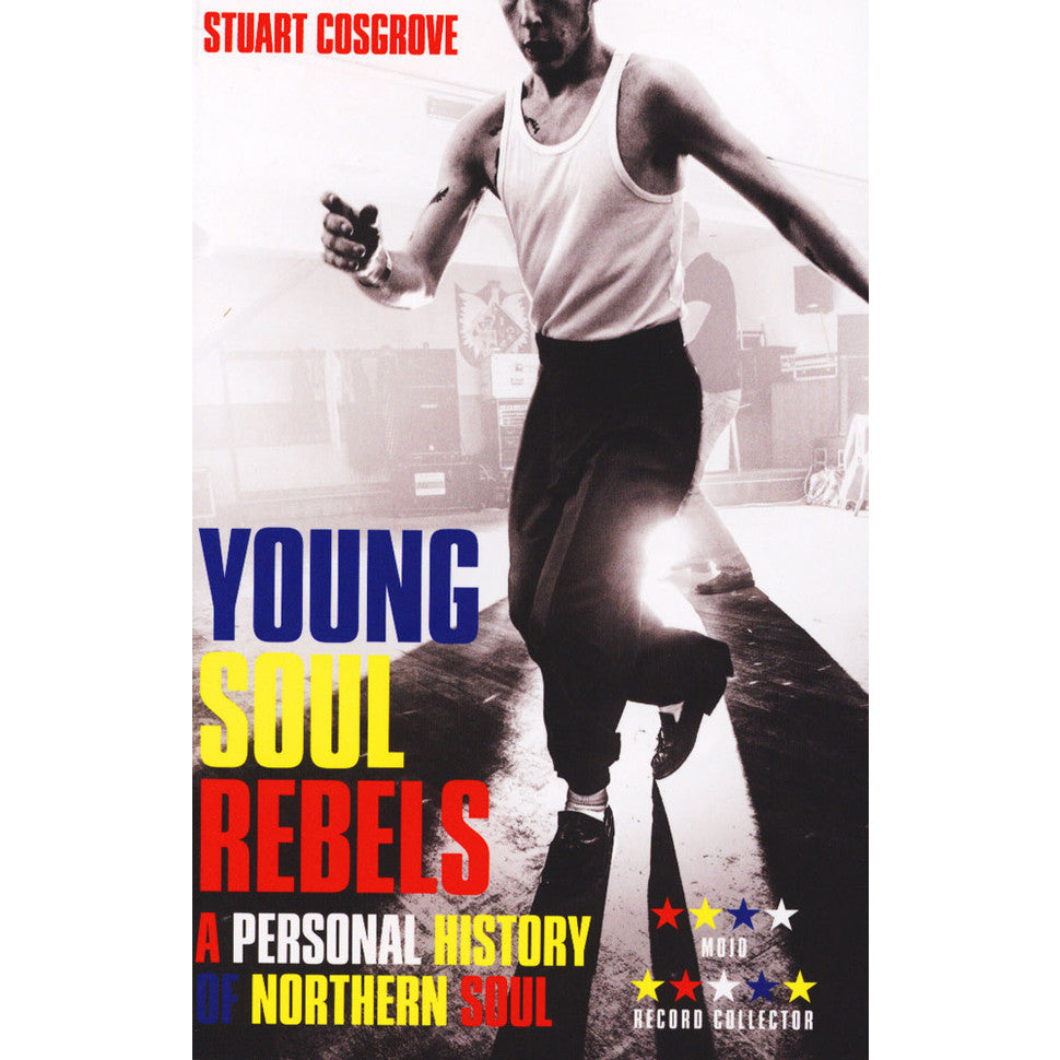 Young Soul Rebels - A Personal History Northern Soul