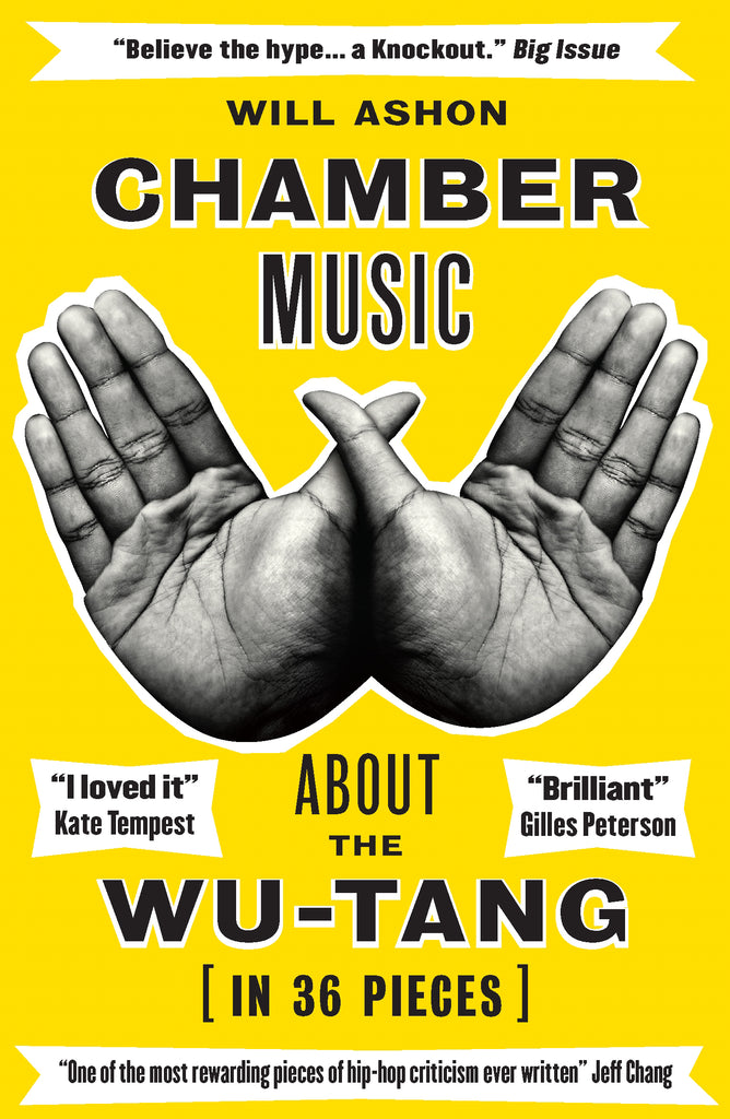 Chamber Music - About the Wu-Tang (in 36 Pieces)