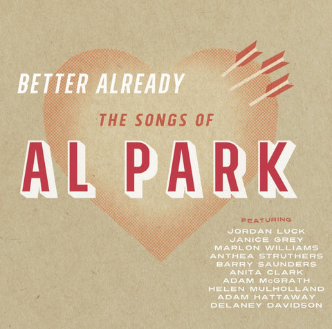 Better Already - The Songs Of Al Park
