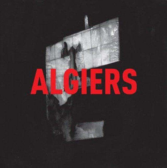 Algiers - Flying Out