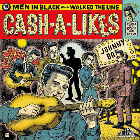 Cash-a-Likes (18 Men in Black Who Walked The Line)