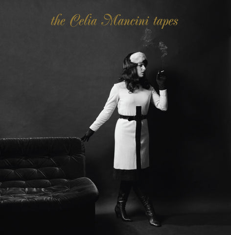The Celia Mancini Tapes