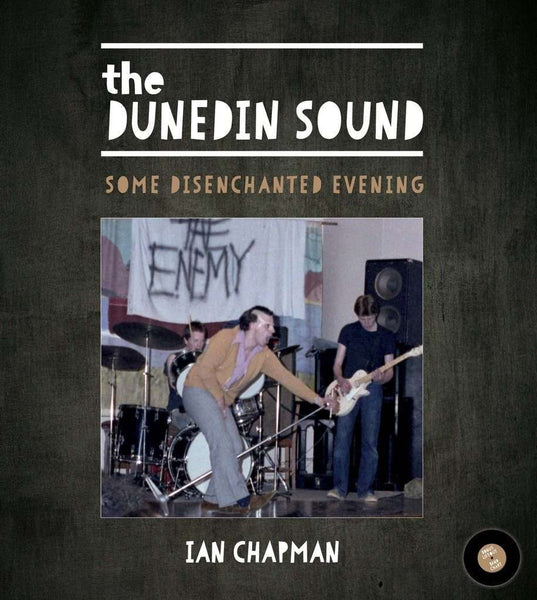 The Dunedin Sound: Some Disenchanted Evening - Flying Out - 2