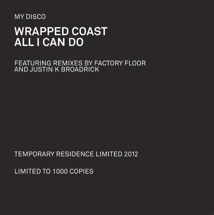 Wrapped Coast b/w All I Can Do - Flying Out