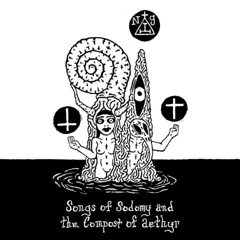 Songs of Sodomy and the Compost of Aethyr