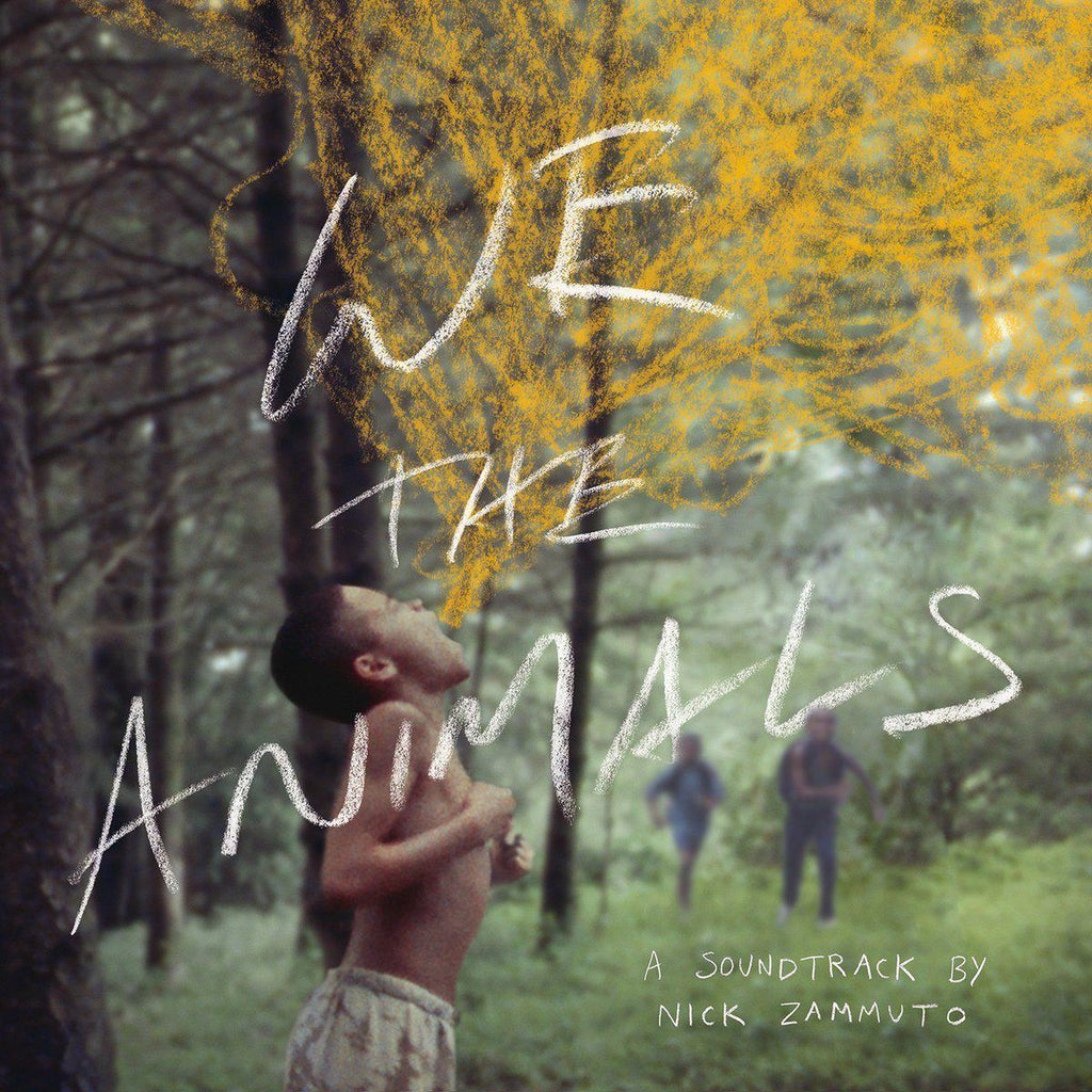We The Animals: An Original Motion Picture Soundtrack