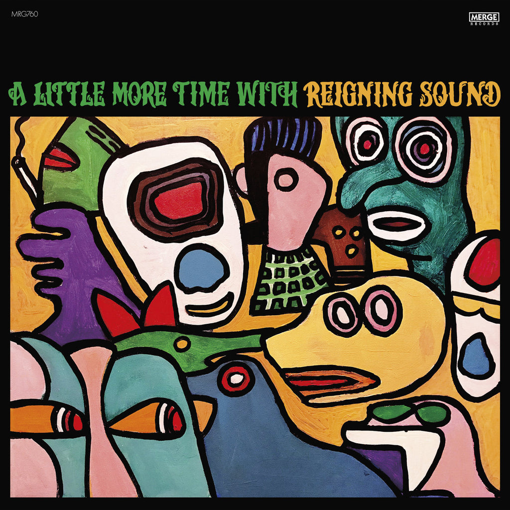 A Little More Time with Reigning Sound (Pre-Order)