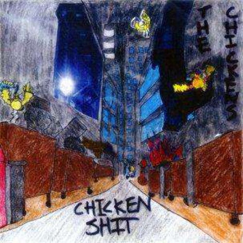 Chicken Shit 7""