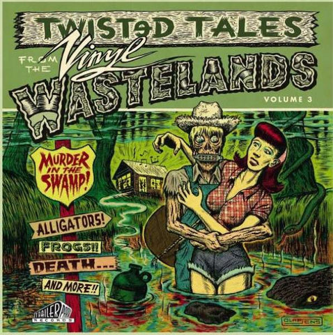 Twisted Tales From the Vinyl Wastelands Vol. 3