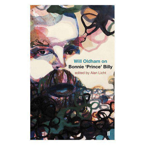 "Will Oldham on Bonnie ""Prince"" Billy (Book)"