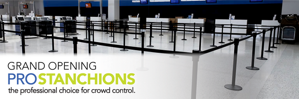 Pro Stanchions The Professional Choice for Crowd Control Grand Opening