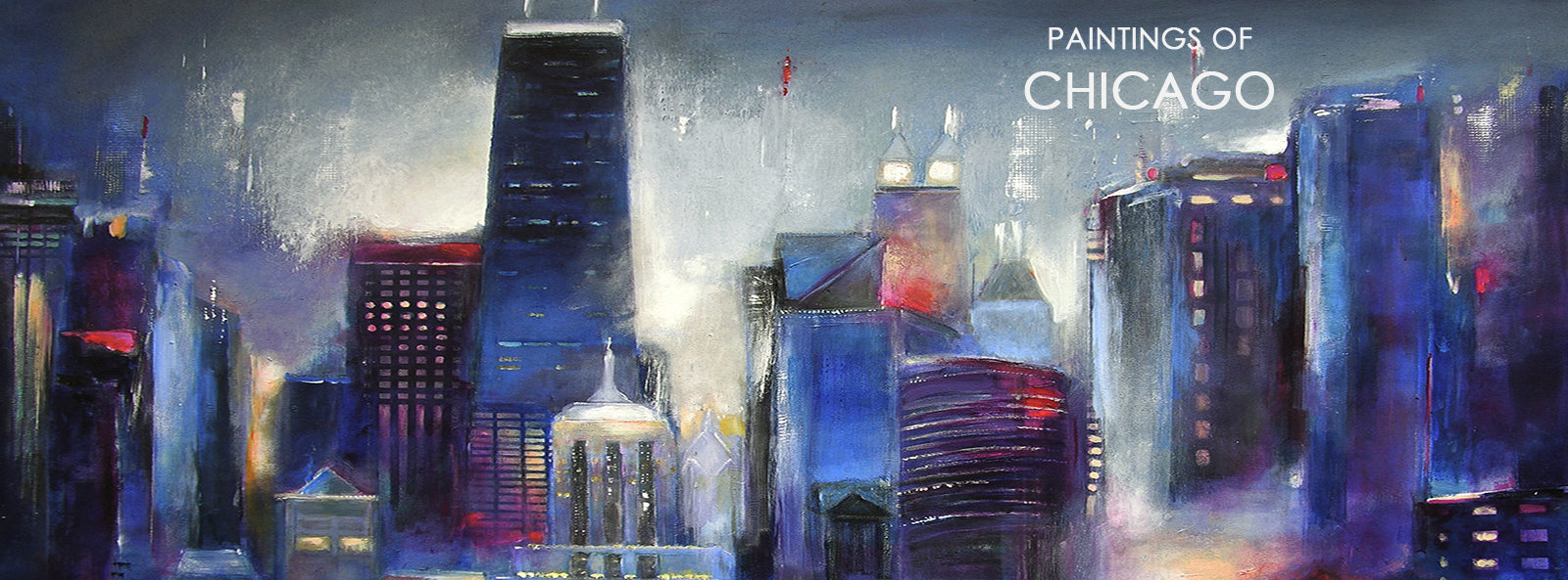 Original Chicago paintings, paintings of the Chicago skyline on canvas, Chicago paintings for sale