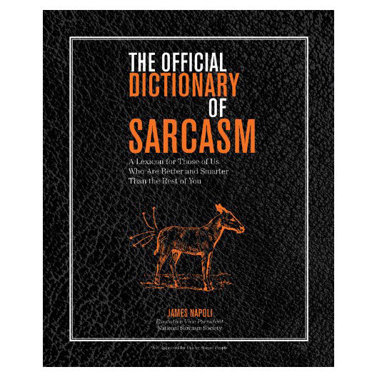 The Official Dictionary of Sarcasm: A Lexicon for Those of Us Who Are Better and Smarter Than the Rest of You - Waiting On Martha