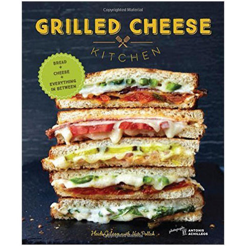 Grilled Cheese Kitchen: Bread + Cheese + Everything in Between - Waiting On Martha
