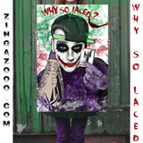 WHY SO LACED? - Poster