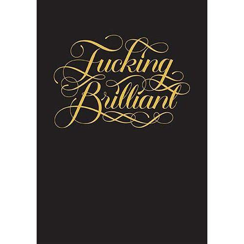 GIFTS - Fucking Brilliant Journal