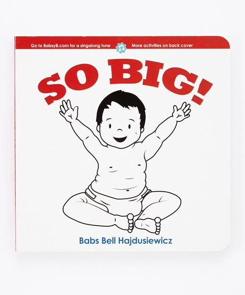 So Big! Infant and Toddler Book