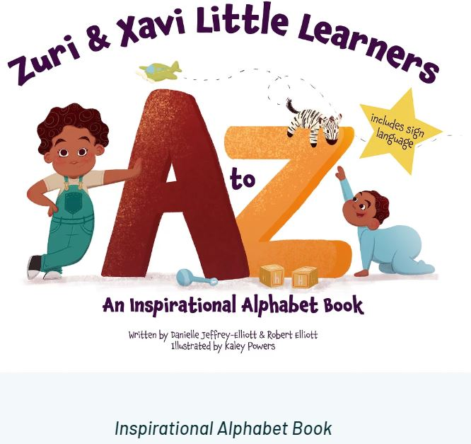 Zuri and Xavi ABCs: An Inspirational Alphabet Book