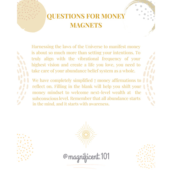 Questions for Money Magnets