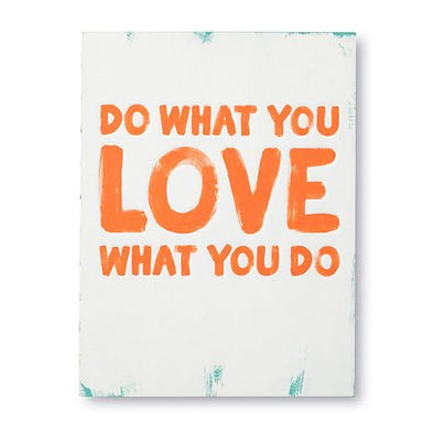 Do What You Love What You Do Book