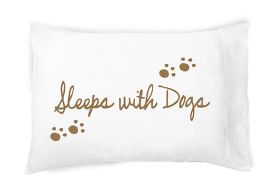 Sleeps with Dogs Cotton Pillowcase