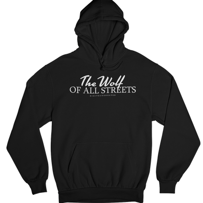 The wolf of ALL streets - Hoodie