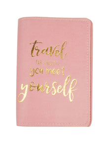 SKU : 30757 - Travel Far Enough You Meet Yourself - Passport Holder
