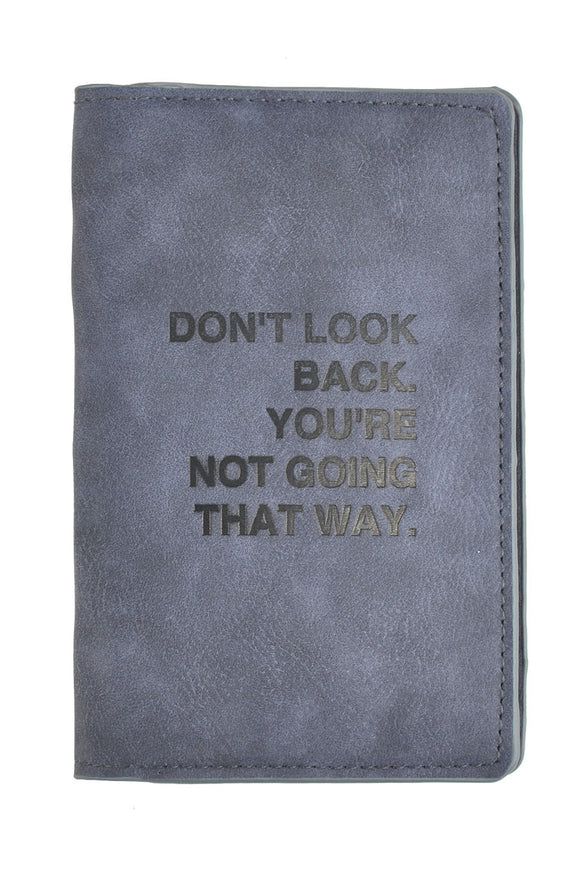 SKU : 30759 - Don't Look Back, You're Not Going That Way - Passport Holder