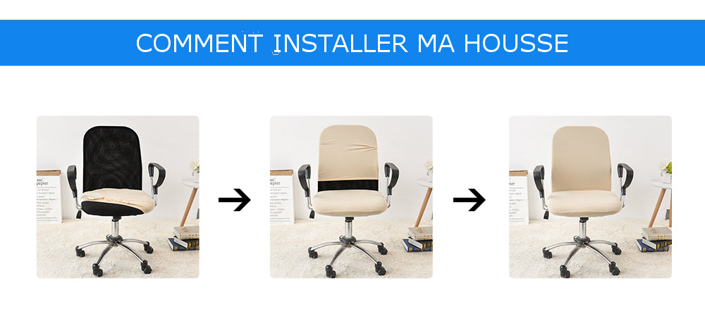 comment installer housse de chaise de bureau
