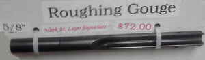 "Thompson Roughing Gouge 5/8"" Mark St.Leger Ed."