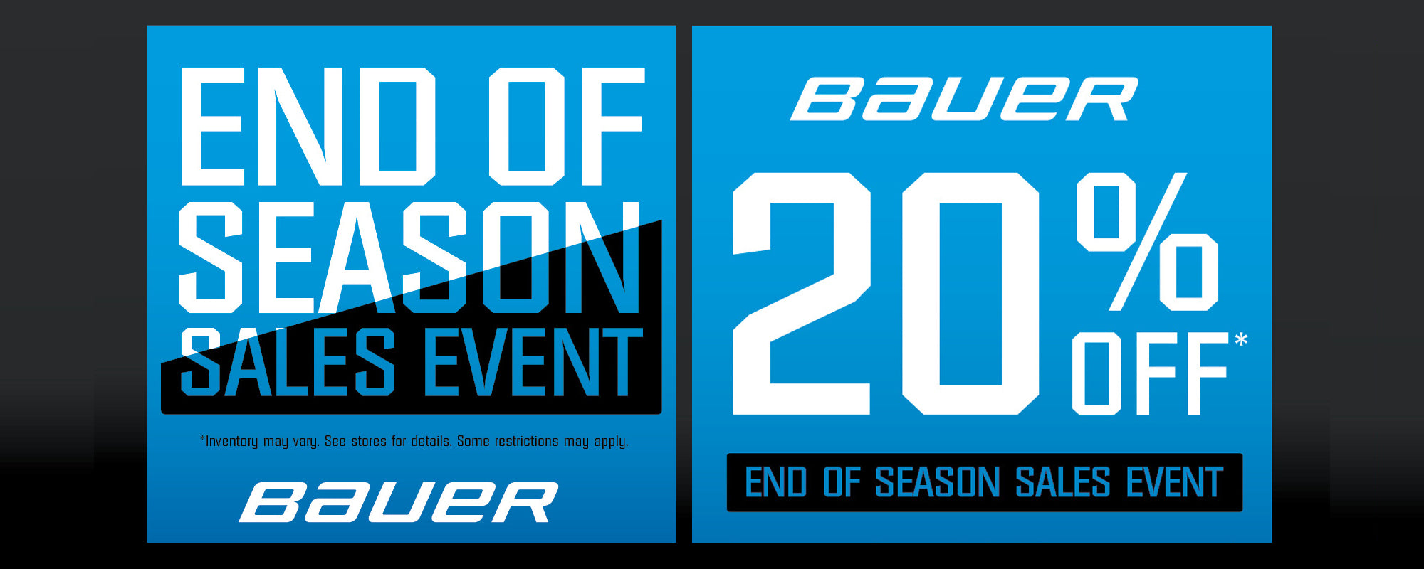 Bauer End of Season Sale Event - Get 20% OFF Hockey Equipment