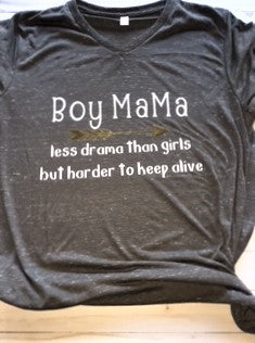 Boy MaMa - Less Drama Then Girls But Harder to Keep Alive