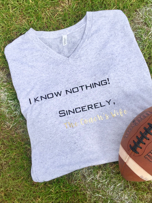 I Know Nothing - Sincerely The Coach's Wife