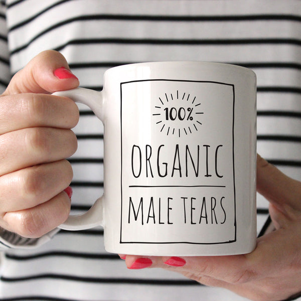 100% Organic Male Tears Ceramic Mug