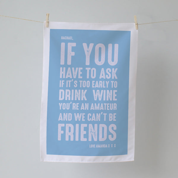 Friends and Wine. Personalised Tea Towel