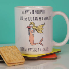 Always Be A Mermaid Ceramic Mug
