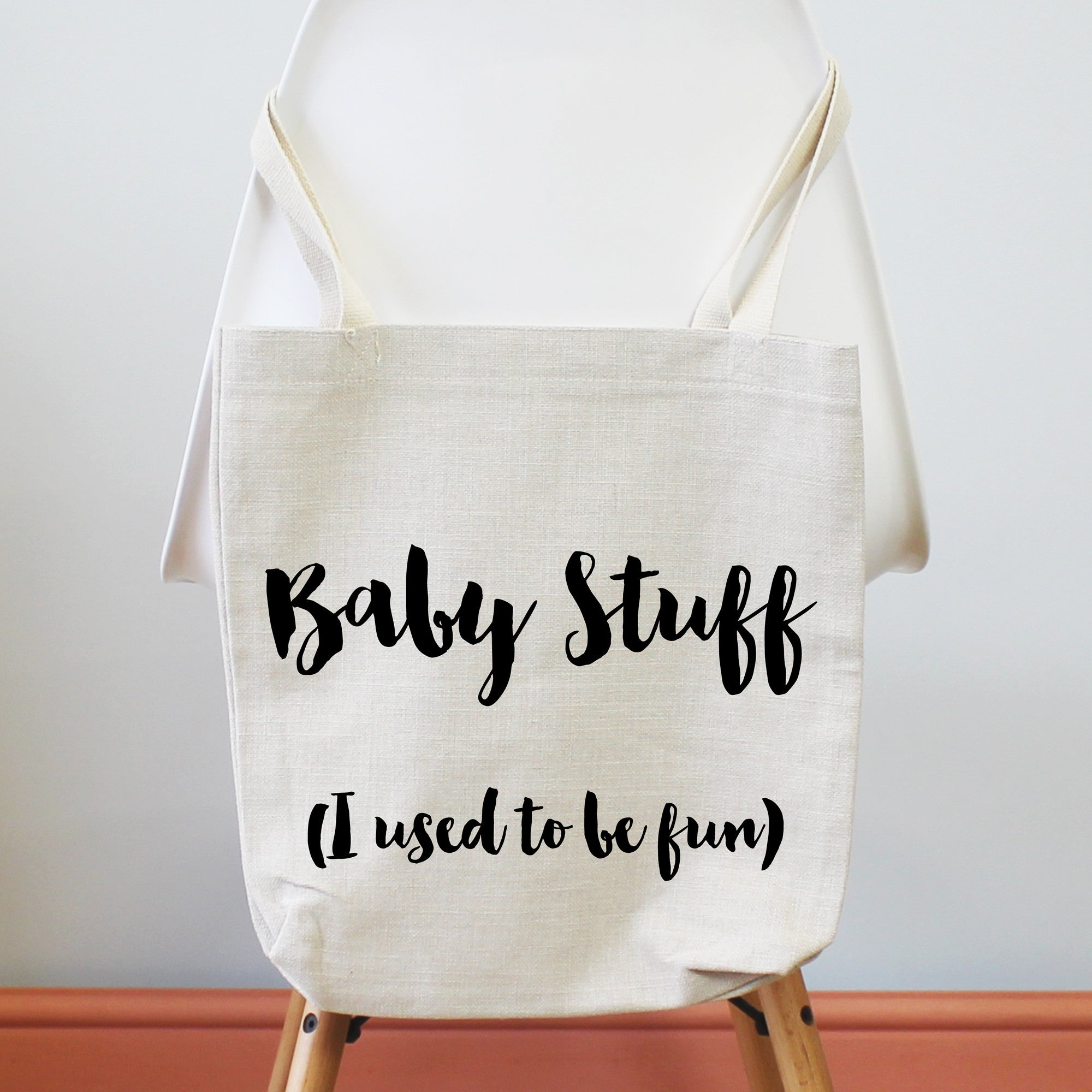 Baby Stuff, I Used To Be Fun Tote Shopping Bag