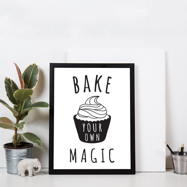 Bake Your Own Magic Poster Print