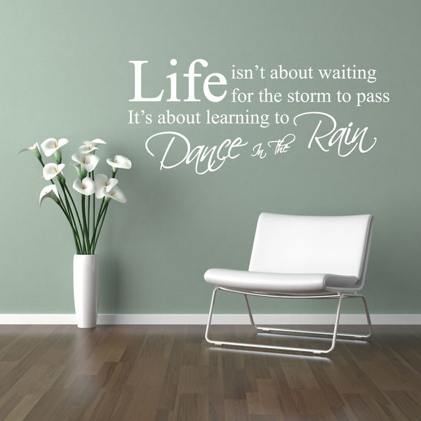 Dance In The Rain Quote Wall Sticker Part 97