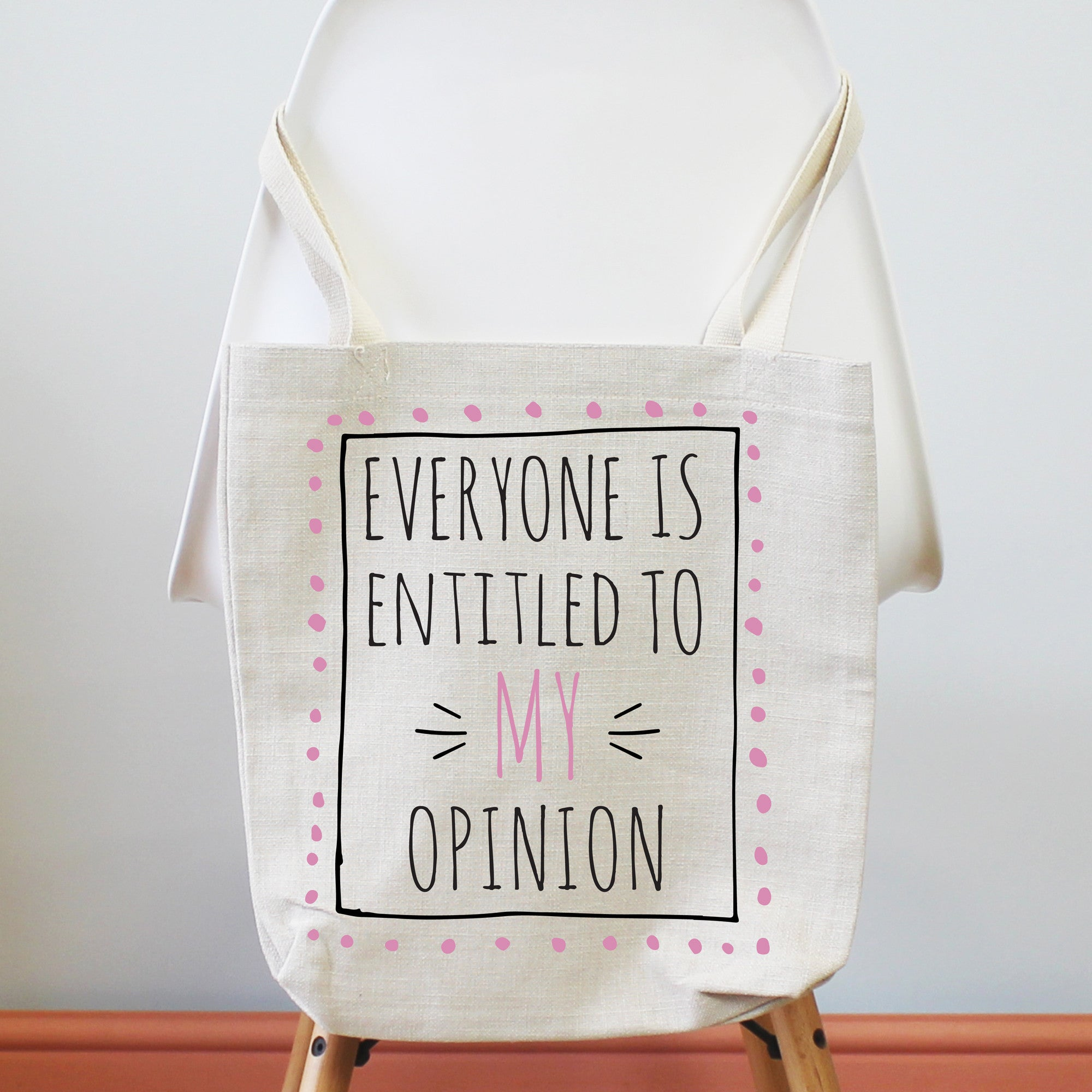 Everyone Is Entitled To My Opinion Tote Shopping Bag