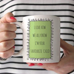 Favourite Child Ceramic Mug