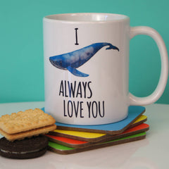 I Whale Always Love You Ceramic Mug